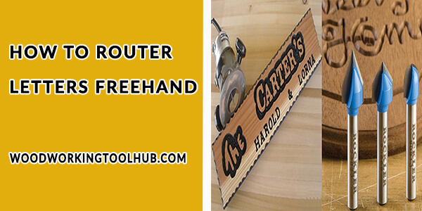 How to Router letters Freehand