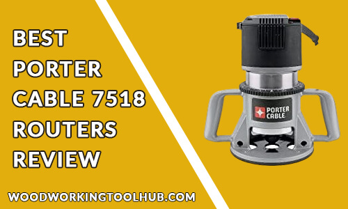 porter cable 7518 review