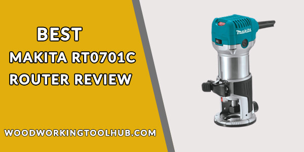 Makita Rt0701c Router Review